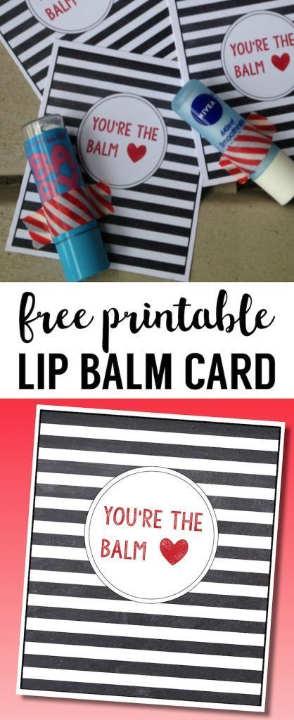 picture regarding You're the Balm Printable referred to as Chapstick Card Totally free Printable \