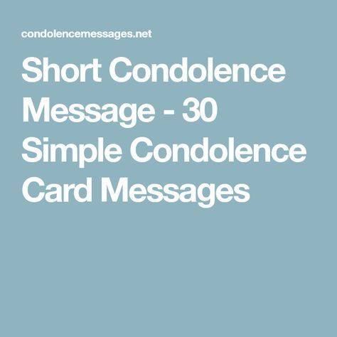 The  Best Short Condolence Message Ideas On   Short