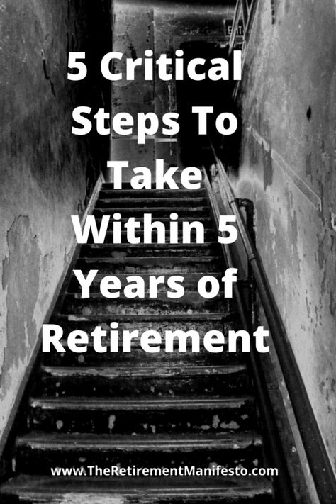 A case study in how a reader is addressing the 5 critical steps to take within 5 years of retirement. The Red Zone is a critical time, have a plan in place. Retirement Strategies, Retirement Advice, Retirement Planning, Preparing For Retirement, Early Retirement, Work Goals, Financial Tips, Financial Peace