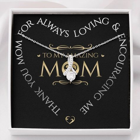 Mother's Day or Birthday for Mom Mother Mommy Thank You for Always Loving and Encouraging Me Necklace Love Choose Lighted Display Gift Box