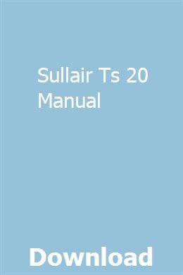 Sullair Ts 20 Manual Repair Manuals Manual Kreg Jig