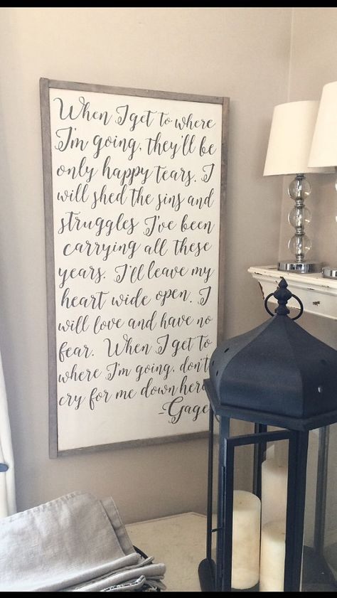 when I get to where im going distressed framed wood sign 24x48