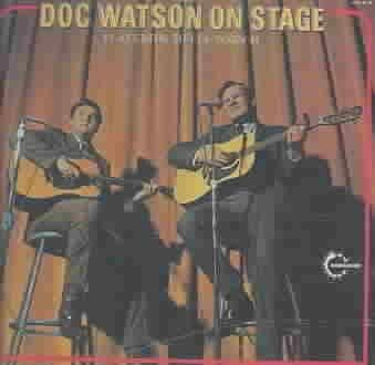 Doc Watson - On Stage