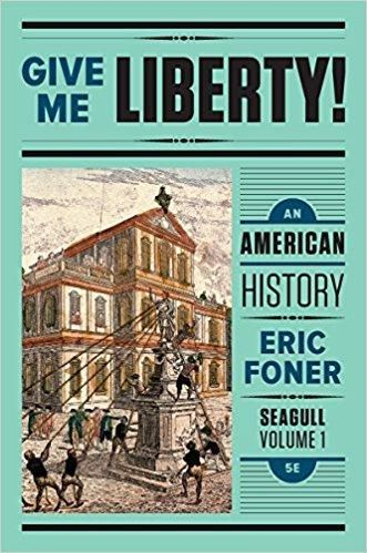 Give Me Liberty An American History Seagull 5th Edition