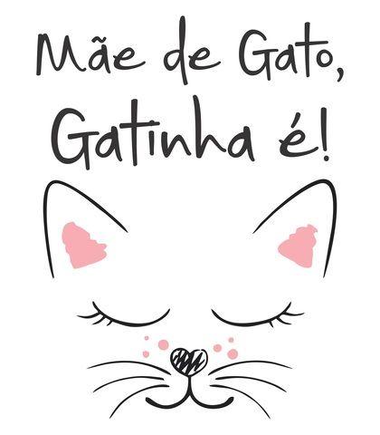 Camiseta Mãe De Gato Gatinha é De Madi Artes Frases