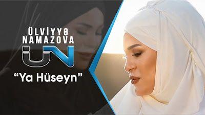 Wap Sende Biz Ulviyyə Namazova Ruslan Səfəroglu Ya Huseyn Music Videos Music Youtube
