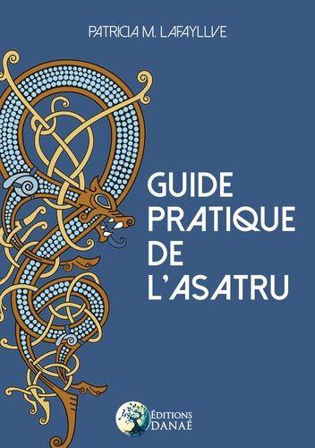 Guide Pratique De Lasatru Grand Format In 2019