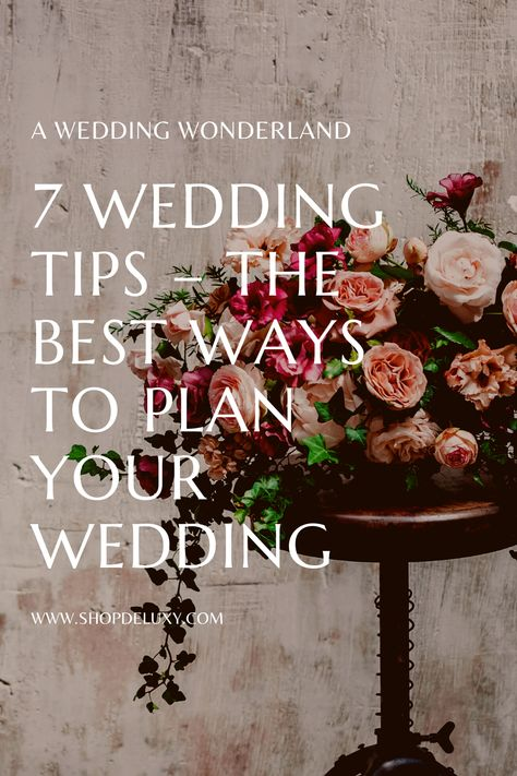 These tips should help put you on the right track. remember that the most important part is that you enjoy it! Your wedding is special, and it should be treated that way. So, just enjoy it! Check this 7 Wedding tips - The Best ways to plan your wedding. #deluxy #weddingplanning #weddingplanner #weddingguide #weddingday #engagement #engaged2021 #weddingplanningtips2021 #gettingmarried