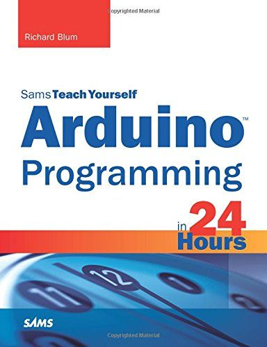 Pdf Download Arduino Programming In 24 Hours Sams Teach Yourself