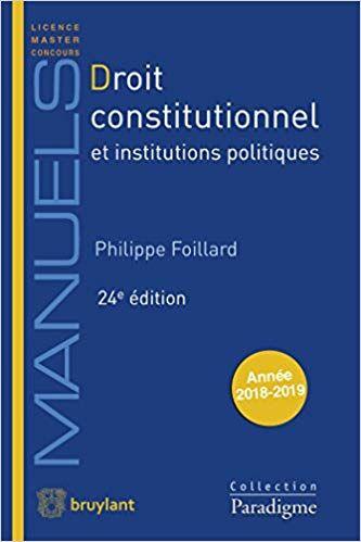 Droit Constitutionnel Et Institutions Politiques Philippe Foillard Livres Books