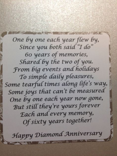 Diamond anniversary sentiment--could be for 50th also if adapted