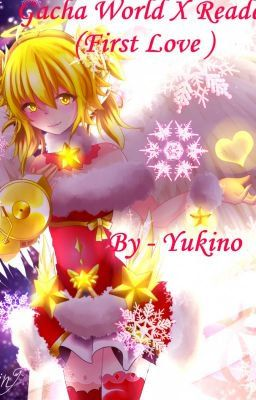 Gacha World X Reader First Love Cute Anime Wallpaper First Love World