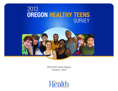 Oregon healthy teens survey, by the Oregon Health Authority