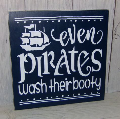 Even Pirates Wash Their Booty-Bathroom Signs-Pirate Bathroom-Pirate Sign-Funny Bathroom Sign-Children's Bathroom Signs