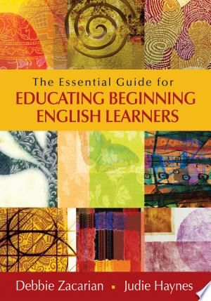 The Essential Guide For Educating Beginning English Learners Pdf Download English Learner Teaching English Language Learners Learners