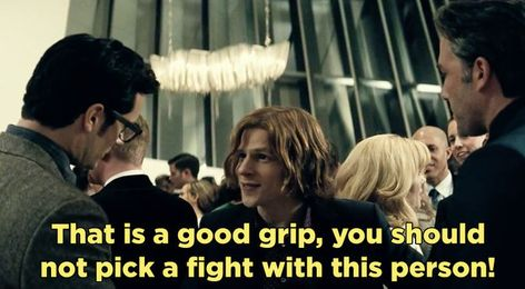 """He appreciates a nice firm handshake. 