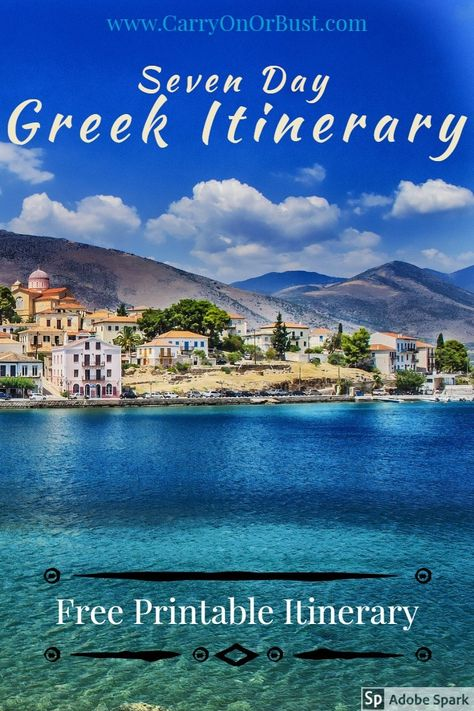 Greece 7 Days Itinerary Carry On Or Bust