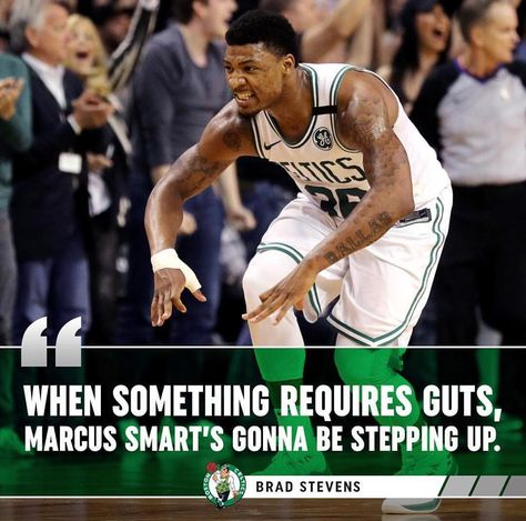 Marcus Smart is making big moves for the Celtics according to Brad