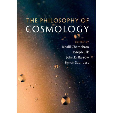The Philosophy Of Cosmology Hardcover In 2021 Cosmology Philosophy Of Science Physics