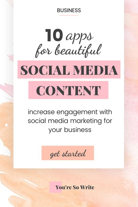 10 Apps for Beautiful Social Media Content - Social Media Marketing Strategy