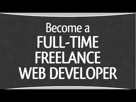 5 Steps to Become a Freelance Web Developer in 2019