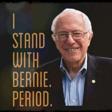 #BernieOrBust. #StillSanders.