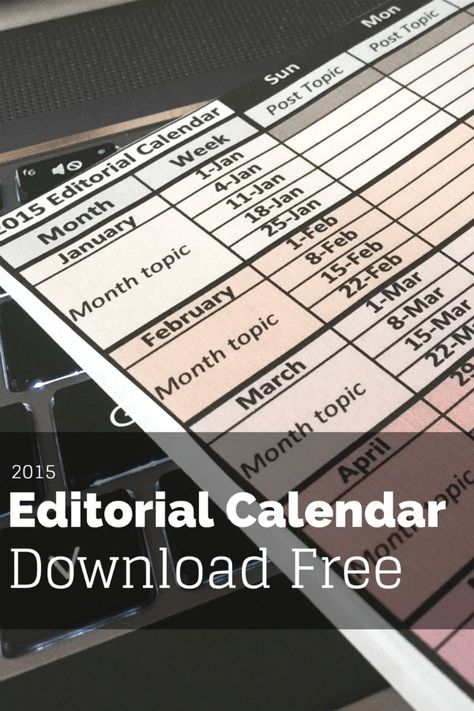 Download 2015 Editorial Calendar for Free. #blogging #calendar #planning #editorialcalendar