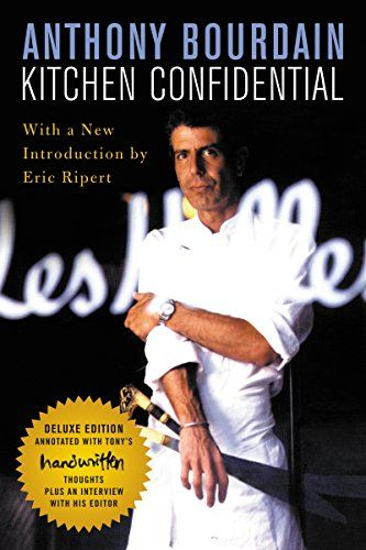 Kitchen Confidential Deluxe Edition Adventures In The Cu Https