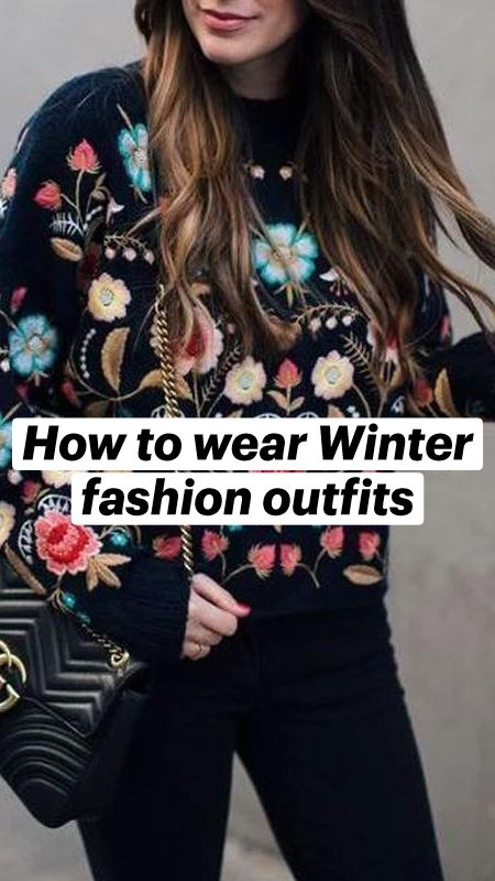 How to wear Winter fashion outfits