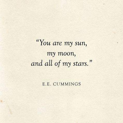 You are my sun, my moon and all of my stars | E.E. Cummings Quote | Literary Wedding | Love Quotes