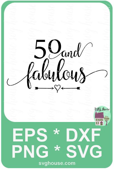 11+ 50 and fabulous svg free trends