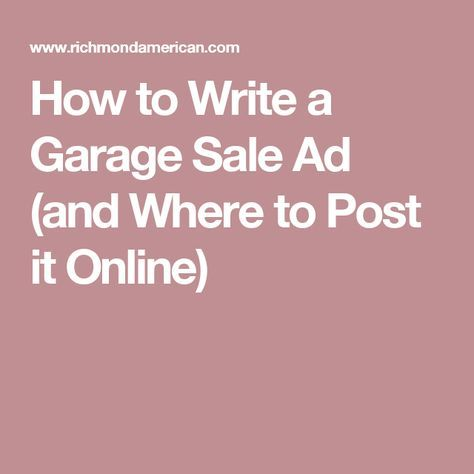How To Write A Garage Sale Ad And Where To Post It Online With
