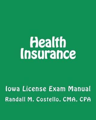 Free Pdf Health Insurance Iowa License Exam Manual By Randall M