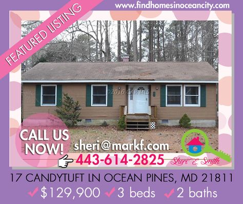 Featured lisiting: 17 Candytuft Ln Ocean Pines, MD 21811 ✔$129,900