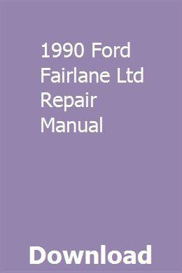 1990 Ford Fairlane Ltd Repair Manual Repair Manuals Ford Fairlane Fairlane