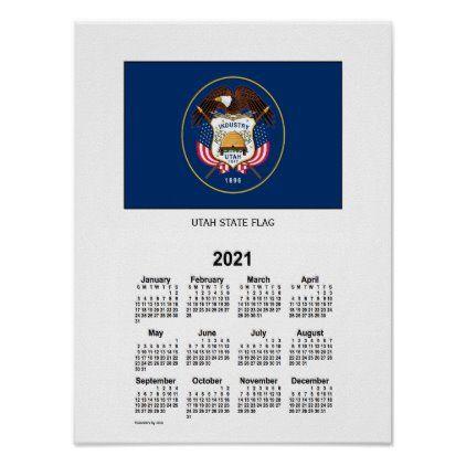 Usu Fall 2021 Calendar 2021 Utah State Flag Calendar by Janz Poster | Zazzle.in 2020