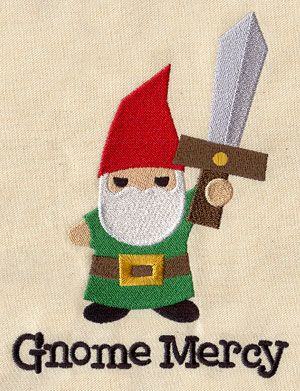 Gnome Mercy | Urban Threads: Unique and Awesome Embroidery Designs