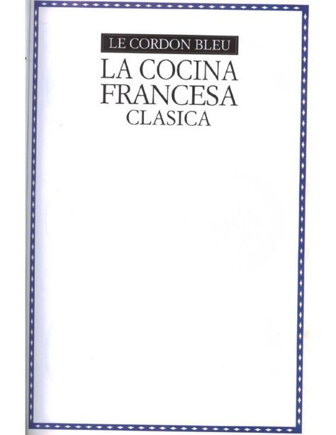 La Cocina Francesa Clasica Drink Recipe Book Culinary Techniques Vintage Cookbooks