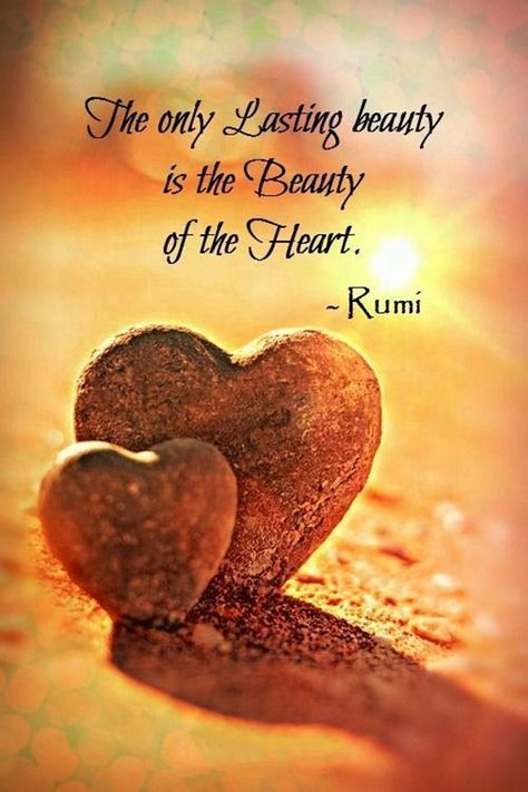 """The only lasting beauty is the beauty of the heart."""""""