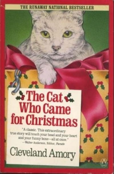 The Cat Who Came For Christmas By Cleveland Amory Paperback 1988 From Bella Terra Books Sku Biblio639 Christmas Books Cat Books Cats