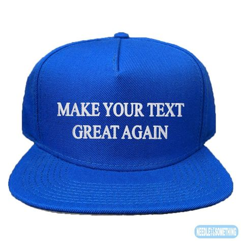 Make (Your Text) Great Again Create Your Own Custom Embroidered 5-Panel Hats acfb5120c1a