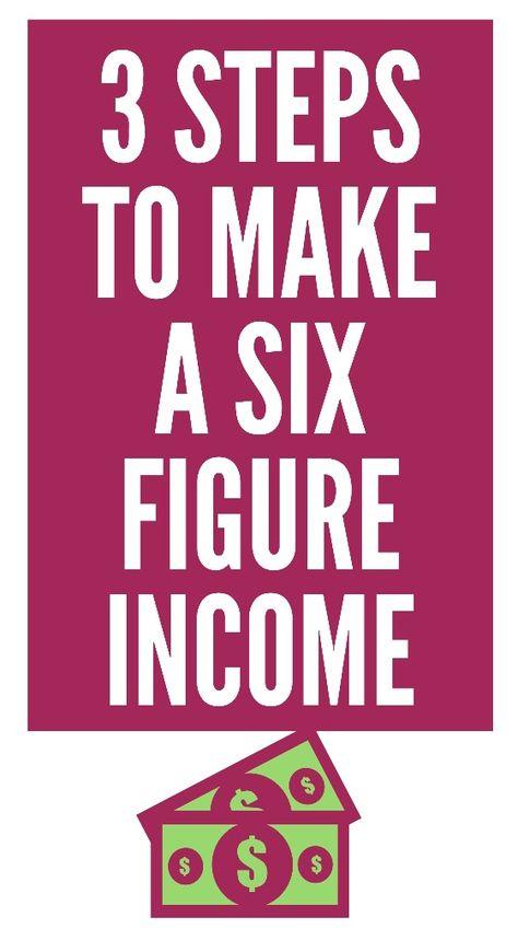 Money Tips: How to Make a Six Figure Income