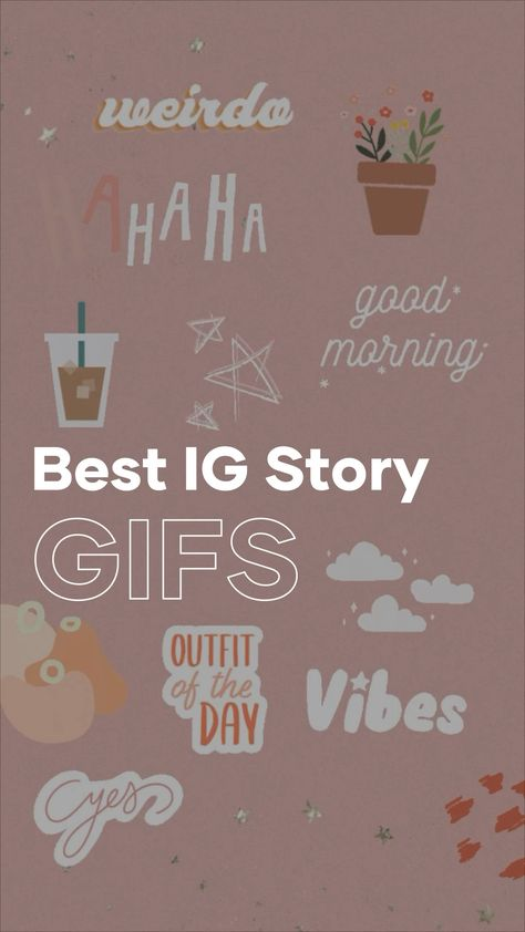 Best Instagram Story GIFs