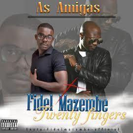 Tfg News Musics Fidel Mazembe Ft Twenty Fingers As Amigas 2k19