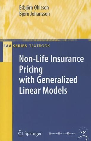 Pdf Download Non Life Insurance Pricing With Generalized Linear