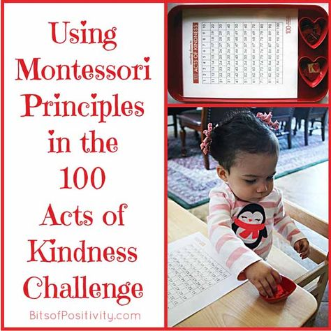 Ideas for using Montessori principles in the 100 Acts of Kindness Challenge (ideas for children and adults)