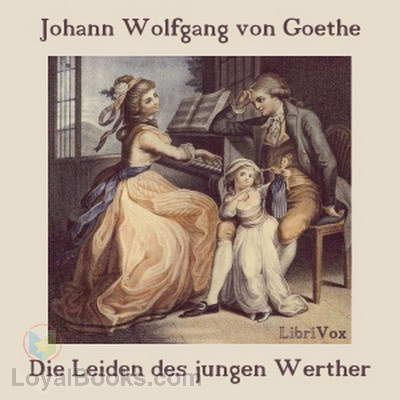 The Sorrows Of Young Werther German Die Leiden Des Jungen Werthers Is An Epistolary And Loosely Autobiographical Novel By Johann Books Ancient Books Goethe