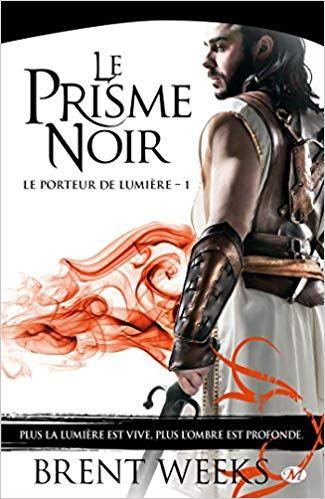 Telecharger Le Porteur De Lumiere Tome 1 Le Prisme Noir Epub Gratuitement Ebook Movie Posters Books