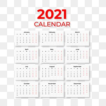 2021 Calendar Png 2021 Calendar Calendar Calendar Png Png And Vector With Transparent Background For Free Download In 2020 Calendar Template Calendar Icon 2021 Calendar