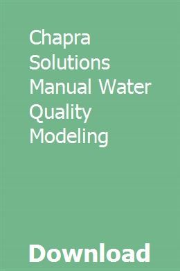 Chapra Solutions Manual Water Quality Modeling Water Quality Solutions Numerical Methods